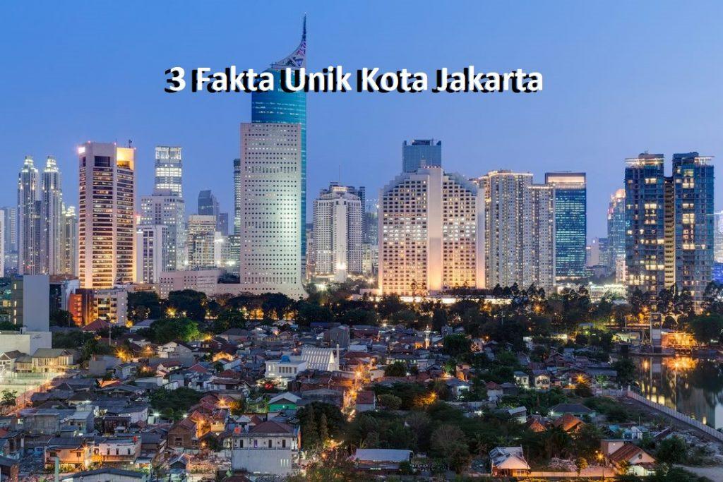 3 Fakta Unik Kota Jakarta